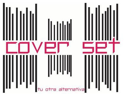 Cover Set. Tu otra alternativa.